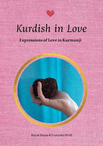 Kurdish in Love: Expressions of Love in Kurmanji