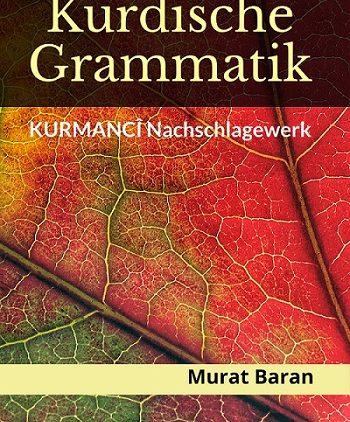 KURDISCHE GRAMMATIK: Kurmancî Nachschlagewerk