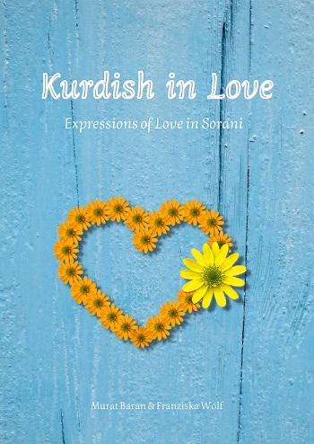 Kurdish in Love: Expressions of Love in Sorani