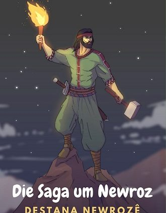 Die Saga um Newroz – Destana Newrozê