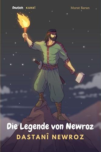 Die Legende von Newroz – Dastanî Newroz (Sorani)