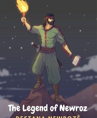 The Legend of Newroz – Destana Newrozê (Kurmanji)
