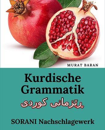 Alphabet: Kurdische Grammatik ڕێزمانی کوردی SORANI Nachschlagewerk