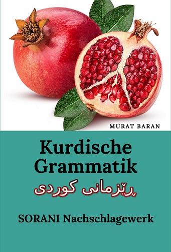 Kurdische Grammatik ڕێزمانی کوردی SORANI Nachschlagewerk
