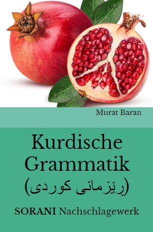 Kurdische Grammatik (ڕێزمانی کوردی) SORANI Nachschlagewerk