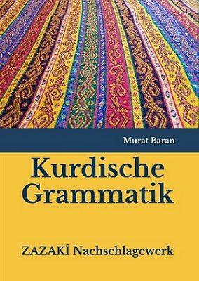 Kurdische Grammatik – ZAZAKÎ Nachschlagewerk