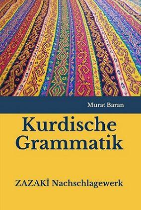 Kurdische Grammatik ZAZAKÎ Nachschlagewerk (Alphabet)