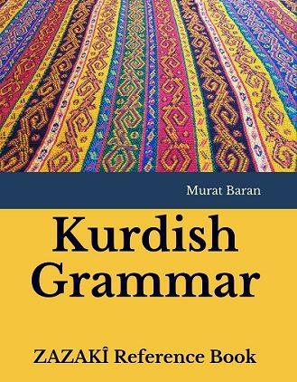 Kurdish Grammar ZAZAKÎ Reference Book (Alphabet)