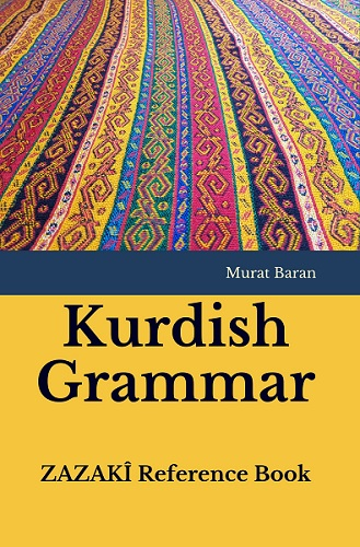 Kurdish Grammar ZAZAKÎ Reference Book